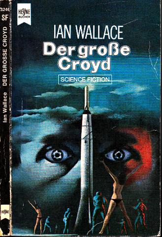 Der grosse Croyd - Science-Fiction-Roman