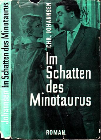 Im Schatten des Minotaurus
