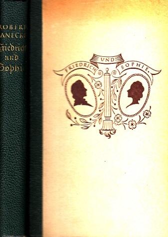 Friedrich und Sophie - Roman einer Liebe