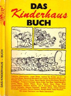 Das Kinderhaus Buch - Gedichte, Geschichten, Lieder, Bilder, Comics für Kinder von 6-12