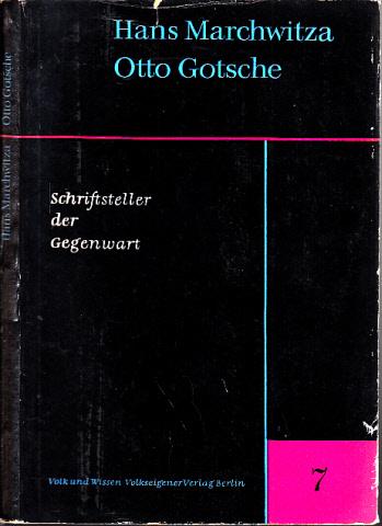 Schriftsteller der Gegenwart - Hans Marchwitza - Otto Gotsche