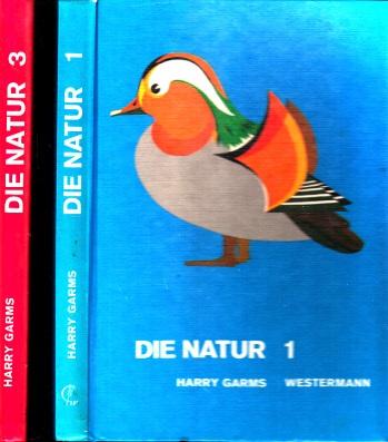 Die Natur - Biologisches Unterrichtswerk - Band 1 (Sekundarstufe I 5./6. Schuljahr) + Band 3 (Sekundarstufe I 9. und 10. Schuljahr)