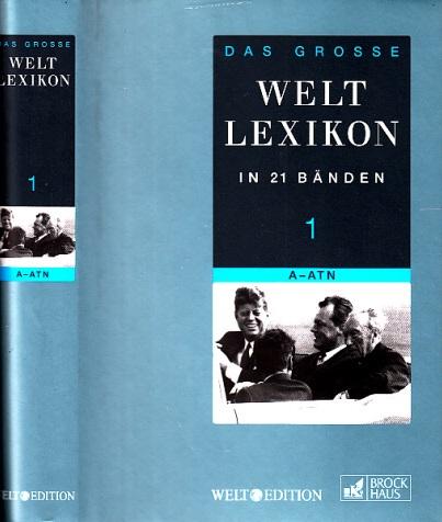 Das grosse Welt Lexikon in 21 Bänden - Band 1