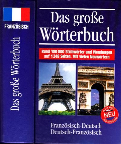 Das große Wörterbuch Französisch-Deutsch - Deutsch-Französisch