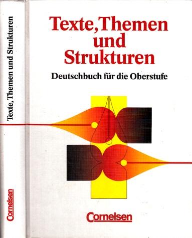 Texte, Themen und Strukturen - Deutschbuch für die Oberstufe