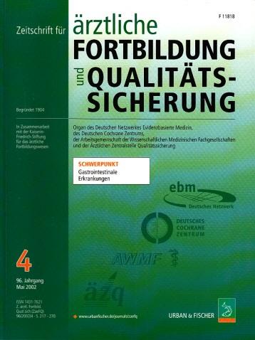 Zeitschrift für ärztliche Fortbildung und Qualitätssicherung - Schwerppunkt: Gastrointestinale Erkrankungen - 96. Jahrgang , 2002, Heft 4