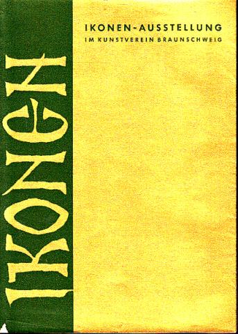 Ikonen - Eine Ausstellung im Kunstverein Braunschweig