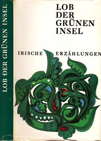 Lob der grünen Insel - Irische Erzählungen 0
