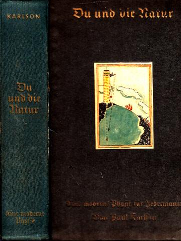 Du und die Natur - Eine moderne Physik für Jedermann Mit 165 Zeichnungen von Wilhelm Petersen und 9 Tafeln 0