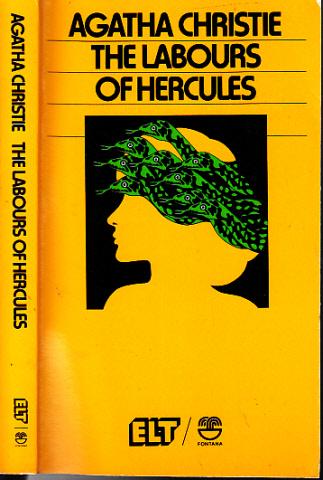 The Labours of Hercules - Klassiker des Gebrauchs an Schulen und Iniversität ELT-Serie Nr. 7