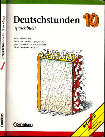 Deutschstunden 10 - Sprachbuch für Thüringen, Sachsen-Anhalt, Sachsen, Mecklenburg-Vorpommern, Brandenburg, Berlin - Neue Ausgabe 0