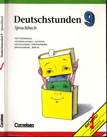 Deutschstunden 9 - Sprachbuch für Thüringen, Sachsen-Anhalt, Sachsen, Mecklenburg-Vorpommern, Brandenburg, Berlin - Neue Ausgabe