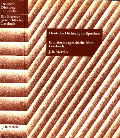 Deutsche Dichtung in Epochen - Ein literaturgeschichtliches Lesebuch
