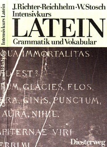 Intensivkurs Latein - Grammatik und Vokabular 0