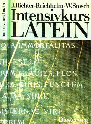 Intensivkurs Latein - Texte und Übungen