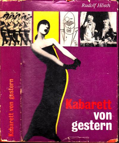 Kabarett von gestern nach zeitgenössischen Berichten, Kritiken und Erinnerungen - Band 1: 1900-1933 0