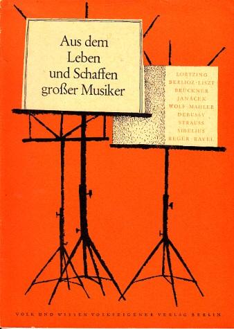 Aus dem Leben und Schaffen großer Musiker - Heft 6 - Biographische Lesehefte für die 7. bis 12. Klasse 0