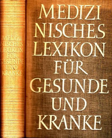 Medizinisches Lexikon für Gesunde und Kranke