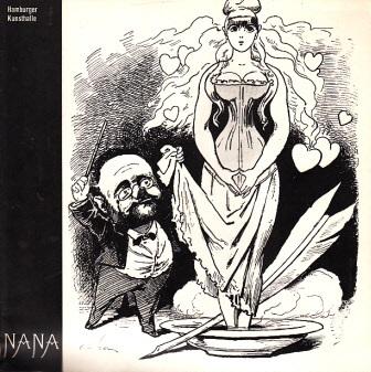 Nana, Mythos und Wirklichkeit - Hamburger Kunsthalle 19. Januar bis 1. April 1973 0