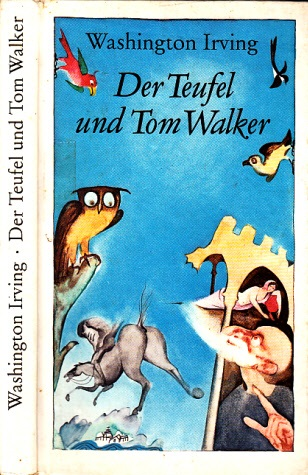 Der Teufel und Tom Walker - Märchen und Sagen Illustrationen von Wolfgang Würfel 0