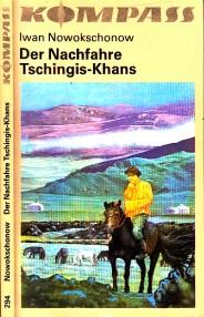 Der Nachfahre Tschingis-Khans Illustrationen von Jörn Henning 0