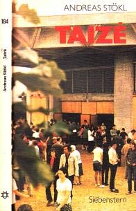 Taize - Geschichte und Leben der Brüder von Taize 0