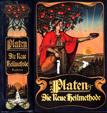 Supplement zu Platen, Die Neue Heilmethode - Lehrbuch der naturgemäßen Lebensweise, der Gesundheitspflege und der arzneilosen Heilweise 0