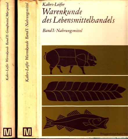 Warenkunde des Lebensmittelhandels in 2 Bänden 0