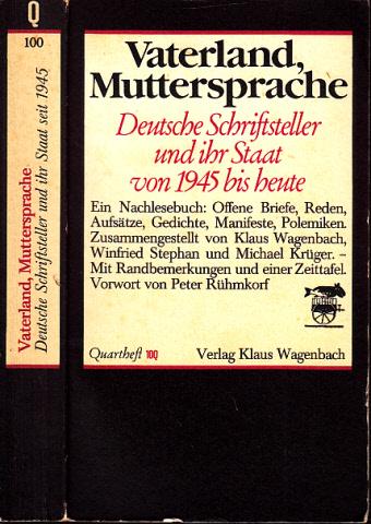 Vaterland, Muttersprache - Deutsche Schriftsteller und ihr Staat seit 1945