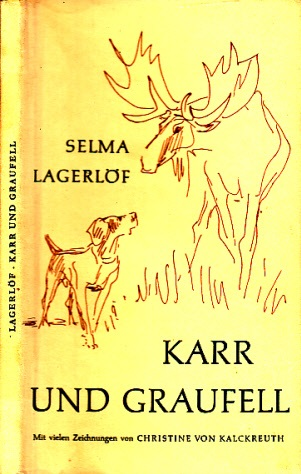 Karr und Graufell - Erzählung Mit Zeichnungen von Kalckreuth
