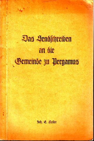 Das Sendschreiben an die Gemeinde zu Pergamus - Das dritte Sendschreiben