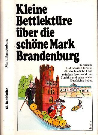 Kleine Bettlektüre über die schöne Brandenburg