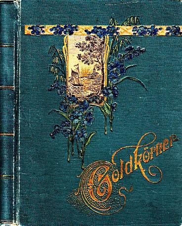 Goldkörner aus dem Schatze deutscher Dichtungen