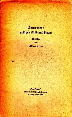 """Gotteswiege zwischen Wald und Strom - """"Das Gedicht"""" Blätter für die Dichtung 9. Jahrgang 11. Folge"""