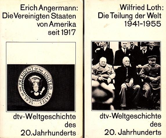 Die Vereinigten Staaten von Amerika seit 1917 - Die Teilung der Welt, Geschichte des Kalten Krieges 1941-1955 - 2 Bücher dtv-Weltgeschichte des 20. Jahrhunderts