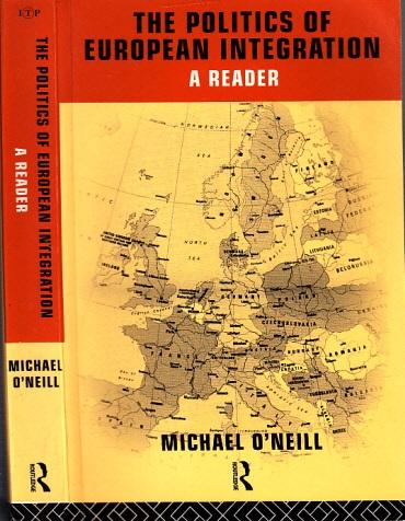 The Politics of European Integration - a Reader