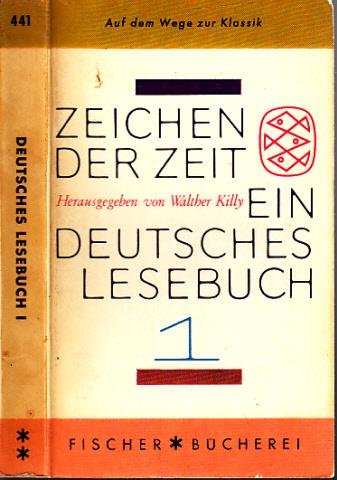Zeichen der Zeit - Ein deutsches Lesebuch - Band 1: Auf dem Wege zur Klassik
