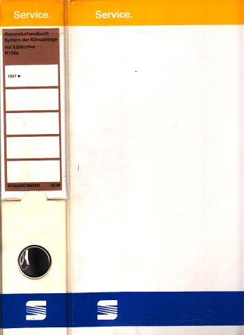 Seat - Reparaturhandbuch System der Klimaanlage mit Kältemittel R134a