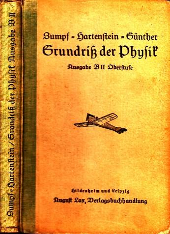 Grundriß der Physik - Ausgabe B, 2. Teil: Oberstufe nach den Dr. R. Sumpfschen Lehrbüchern