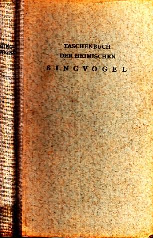 Taschenbuch der heimischen Singvögel mit Bildern von Engelbert Schoner