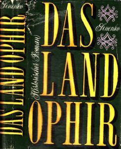 Das Land Ophir - Historischer Roman