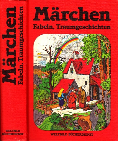 Märchen, Fabeln, Traumgeschichten