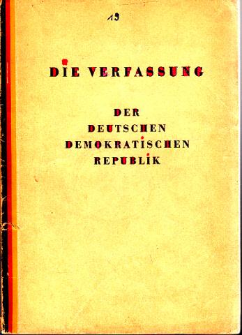 Die Verfassung der Deutschen Demokratischen Republik