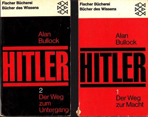 Hitler - Eine Studie über Tyrannei - Band 1: Der Weg zur Macht - Band 2. Der Weg zum Untergang 2 Bücher