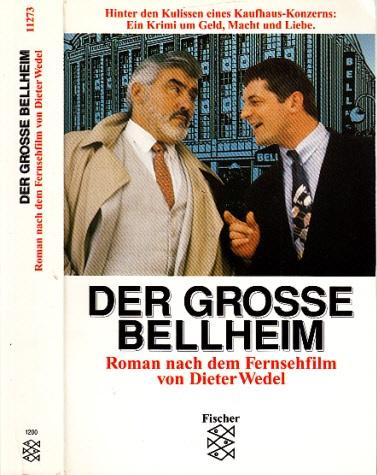 Der grosse Bellheim Nach dem Fernsehfilm von Dieter Wedel