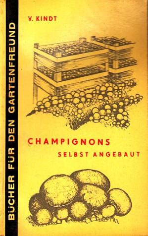 Champignons selbst angebaut Bücher für Gartenfreunde