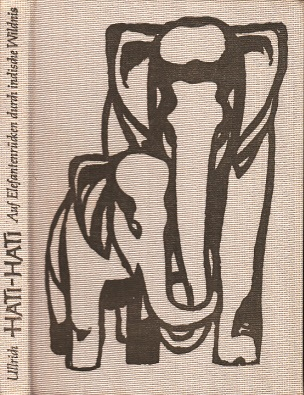 Hati-Hati - Auf Elefantenrücken durch indische Wildnis