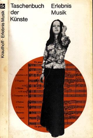 Erlebnis Musik - Bausteine zum Musikverständnis - Taschenbuch der Künste