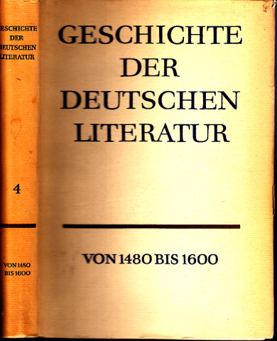 Geschichte der Deutschen Literatur von 1480 bis 1600
