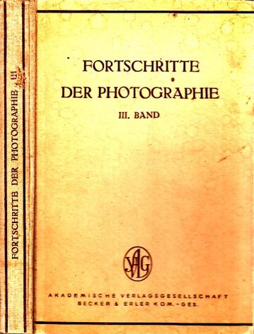 Fortschritte der Photographie Band III Mit 159 Figuren